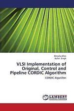 VLSI Implementation of Original, Control and Pipeline CORDIC Algorithm: CORDIC A