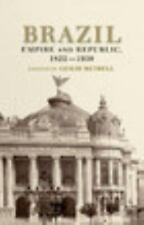 Brazil: Empire and Republic, 1822-1930-ExLibrary