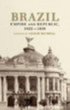 Brazil: Empire and Republic, 1822-1930-ExLibrary
