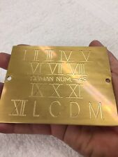Large Roman Numerals Solid Brass Master Engraving Plate For New Hermes Font Tray