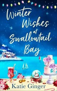 WINTER WISHES AT SWALLOWTAIL BAY NUEVO GINGER KATIE HARPERCOLLINS PUBLISHERS PAP