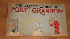 1905 Antique Comic Book - The Latest Larks of Foxy Grandpa