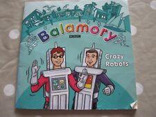 Balamory Crazy Robots BBC Story Book Softback