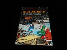 Berck / Cauvin : Sammy 13 : Le grand frisson Edition Dupuis souple 1983