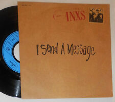 "INXS I SEND A MESSAGE / MECHANICAL 7 "" SINGLE"