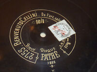 DISQUE PATHE 4564 2755 Benvenuto CELLINI splendeur NOTE PESSARD Francisco NUIBO