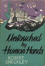 Untouched by human hands (Novels of tomorrow series), Sheckley, Robert, Good Con