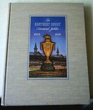 KENTUCKY DERBY HORSE RACING HISTORY BOOK 1875-1948 BROWNIE LEACH 1949 1ST ED.