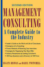 Management Consulting: A Complete Guide to the Industry-ExLibrary