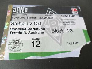 Gladbach - Dortmund - Altes Ticket von der Saison 2002 / 2003