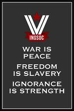 War is Peace Ingsoc single 24x36 poster Freedom is Slavery Ignorance is Strength