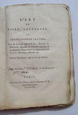 L'ART DE FAIRE , GOUVERNER ET PERFECTIONNER LES VINS   par CHAPTAL 1801  an X
