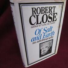 Of SALT & EARTH  ~ Robert Close.  1st HbDj Author of BANNED  1945 Love Me Sailor