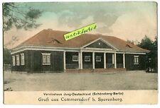 Postkarte um 1918: Cummersdorf bei Sperenberg , Jung-Deutschland-Vereinshaus