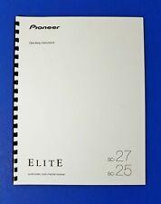 New listing Pioneer Elite Sc-27 / Sc-25 Av Receivers Owner's Manual - Operating Instructions