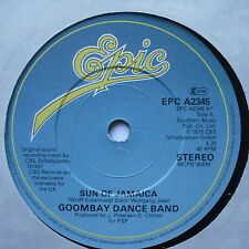 "GOOMBAY DANCE BAND - Sun Of Jamaica - Excellent Con 7"" Single Epic EPCA 2345"