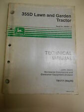 JOHN DEERE 355D LAWN & GARDEN TRACTOR TECHNICAL MANUAL-PART NO. TM1771