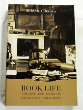 Book Life The Life and Times of David Scott Mitchell by Eileen Chanin NEW Book