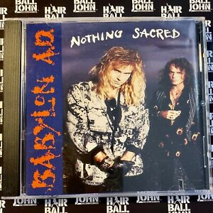 Babylon A.D. - Nothing Sacred (1992) Rare OOP CD + Hairball Extras