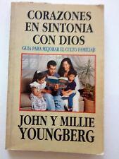 Corazones en Sintonia con Dios de John y Millie Youngberd  Iglesia Adventista