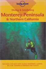 DIVING & SNORKELING MONTEREY PENINSULA & NORTHERN CALIFORNIA LONELY PLANET GUIDE