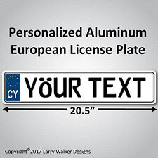 CYPRUS European EEC Aluminum License Plate Custom Personalized with your Text