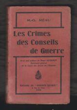 HIST.1914-18. Les Crimes des Conseils de Guerre par R.-G. Réau. 1re édition 1925
