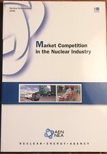 MARKET COMPETITION IN THE NUCLEAR INDUSTRY AEN NEA OECD