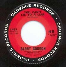 BARRY GORDON - YOU CAN'T LIE TO A LIAR - CADENCE 45