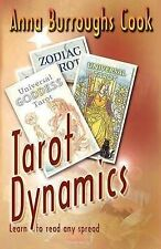 Cook, Anna Burroughs .. Tarot Dynamics -- Learn to read any spread