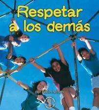 Respetar A los Demas = Respecting Others (Mi Primer Paso al Mundo-ExLibrary