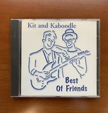 Kit and Kaboodle - Best of Friends (1994, CD)