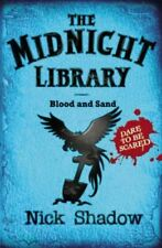 Midnight Library: 2: Blood and Sand, Shadow, Nick, Very Good, Paperback