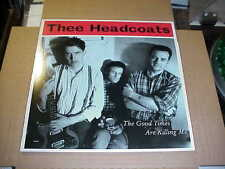 LP:  THEE HEADCOATS - The Good Times Are Killing Me  NEW UNPLAYED REISSUE