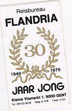 VINTAGE STICKER 30 JAAR REISBUREAU FLANDRIA 1946-1976 GENT