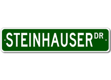 STEINHAUSER Street Sign - Personalized Last Name Signs