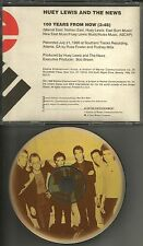 HUEY LEWIS AND THE NEWS 100 Years from Now 1996 USA PROMO DJ CD Single MINT