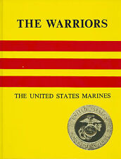 Marine Corps book:The Warriors, the United States Marines by Karl C. Lippard