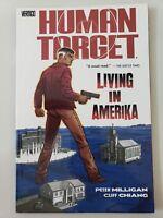 HUMAN TARGET Vol 2 LIVING IN AMERIKA TPB VERTIGO COMICS PETER MILLIGAN! UNREAD!