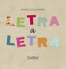 Letra a letra (Spanish Edition) by Àngels Navarro