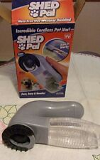 PET VACCUM SHED PAL FOR DOGS &CATS FAST EASY, GENTLE CORDLESS 3AA BATTERIES SALE