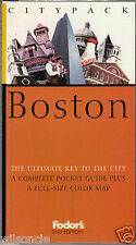 Citypack Boston The Ultimate Key To The City Fodor's (2000, Paperback)