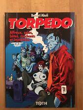 Torpedo 15 - Editions Toth - Edition originale - NEUF