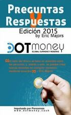 Dot Money la Moneda de Reserva Global Preguntas y Respuestas by Eric Majors...