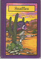 SNAFFLES  Stephen Cosgrove Vintage hard cover Serendipity SCARCE TITLE