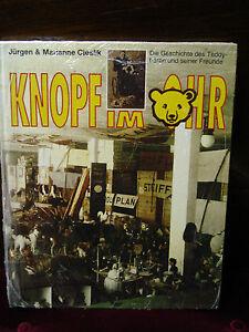 Steiff - Knopf Im Ohr Book by Jurgen and Marianne Cieslik