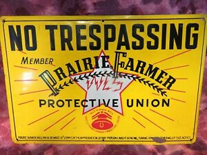VINTAGE- No Tresspassing PRAIRIE FARMER UNION Embossed Tin FARM SIGN -Excellent