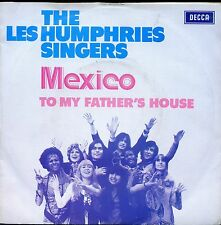 7inch LES HUMPHRIES SINGERS mexico /  to my fahter's house HOLLAND EX