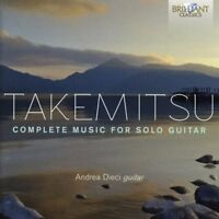 ANDREA DIECI - TAKEMITSU: COMPLETE MUSIC FOR SOLO GUITAR   CD NEW!
