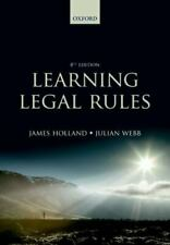 Learning Legal Rules by Holland, James, Webb, Julian
